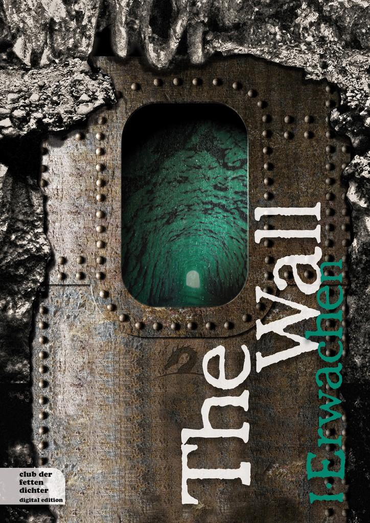 The Wall, Erwachen